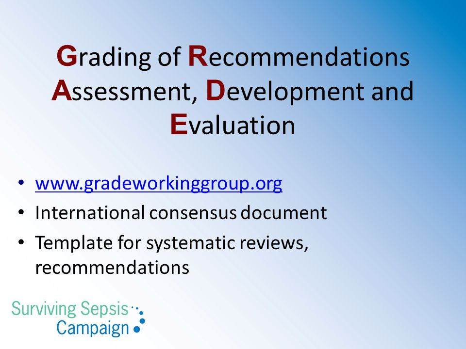Grading of Recommendations Assessment, Development and Evaluation