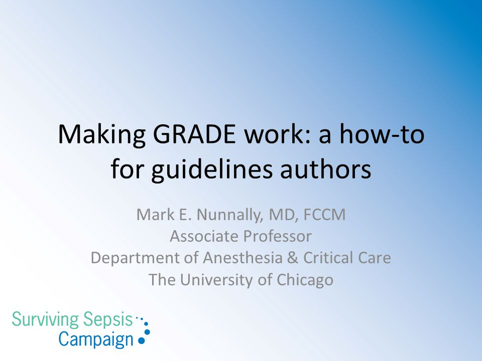 Making GRADE work: a how-to for guidelines authors