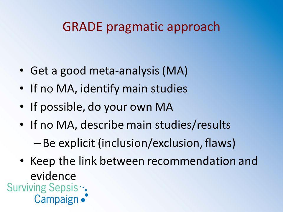 GRADE pragmatic approach