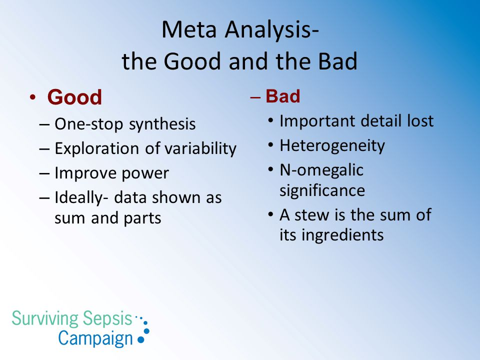 Meta Analysis- the Good and the Bad