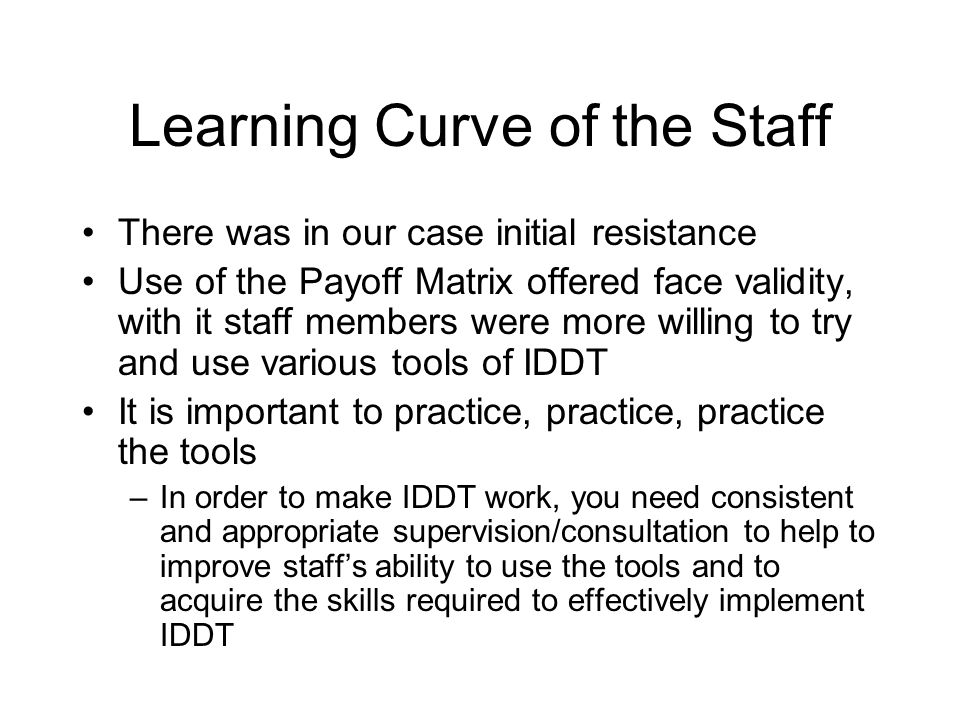 Learning Curve of the Staff
