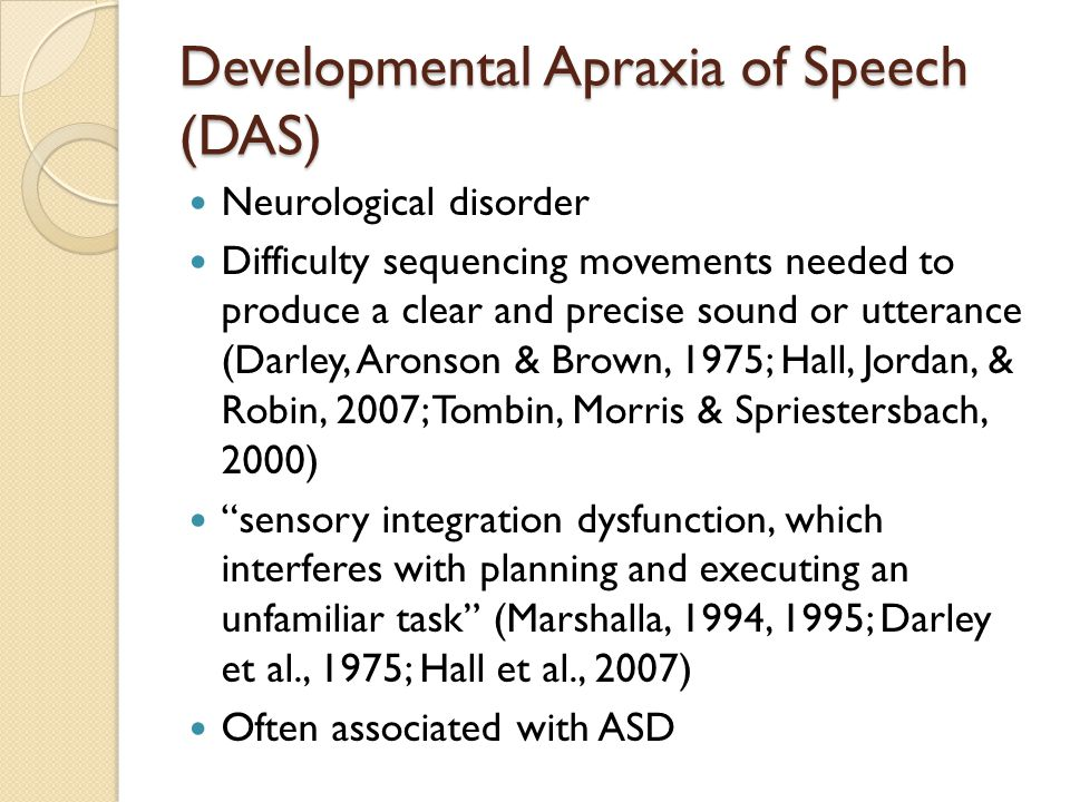 Developmental Apraxia of Speech (DAS)