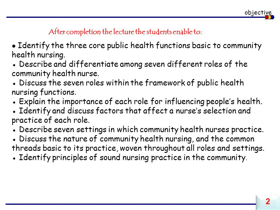 ● Explain the importance of each role for influencing people's health.