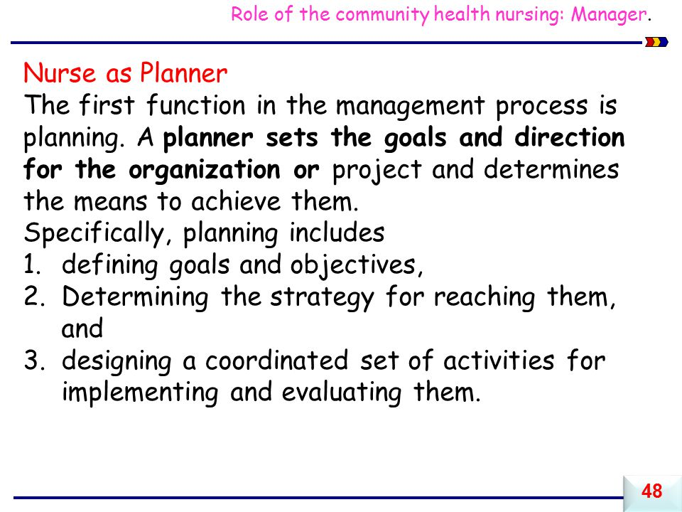 Specifically, planning includes defining goals and objectives,