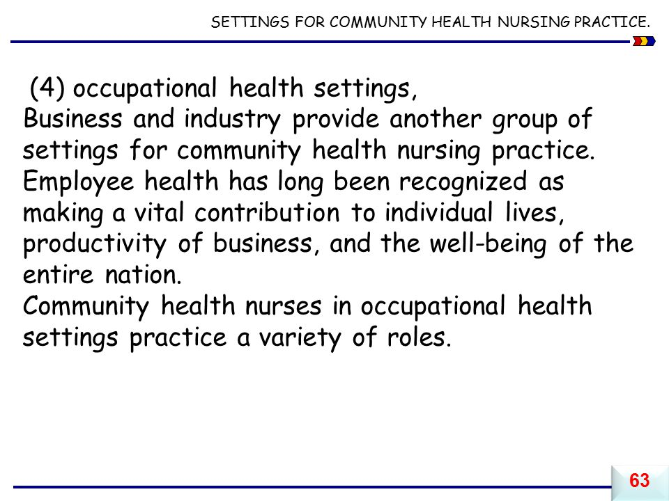 (4) occupational health settings,