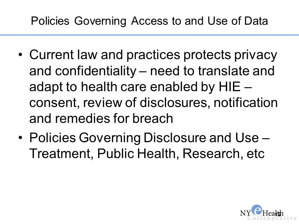 Policies Governing Access to and Use of Data