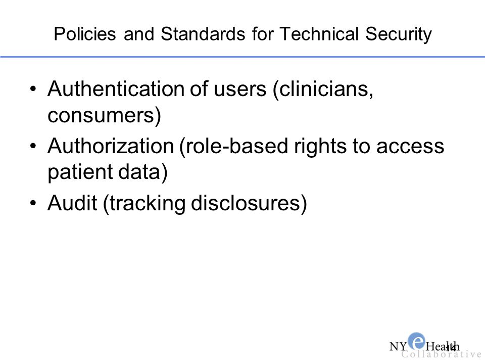 Policies and Standards for Technical Security