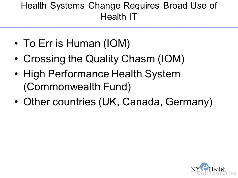 Health Systems Change Requires Broad Use of Health IT