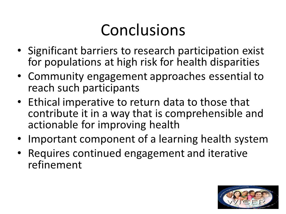 Conclusions Significant barriers to research participation exist for populations at high risk for health disparities.
