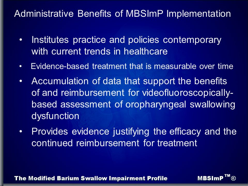 Administrative Benefits of MBSImP Implementation