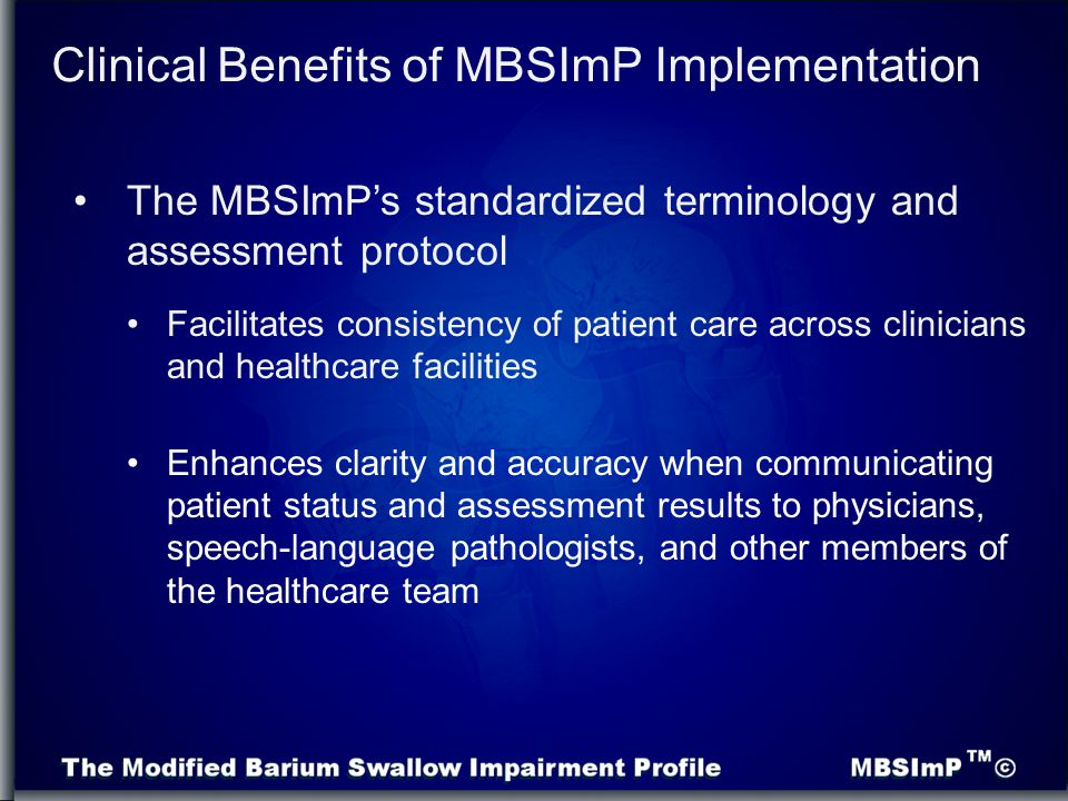 Clinical Benefits of MBSImP Implementation