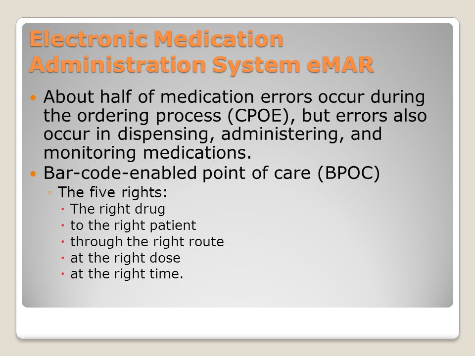 Electronic Medication Administration System eMAR
