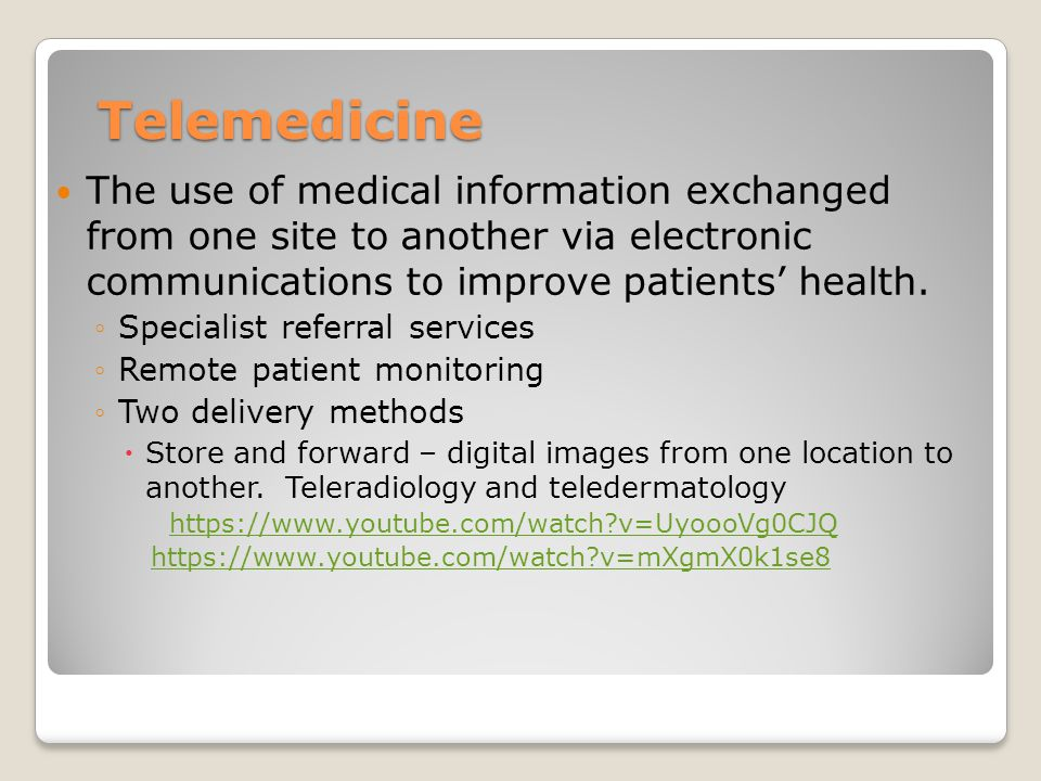 Telemedicine The use of medical information exchanged from one site to another via electronic communications to improve patients' health.