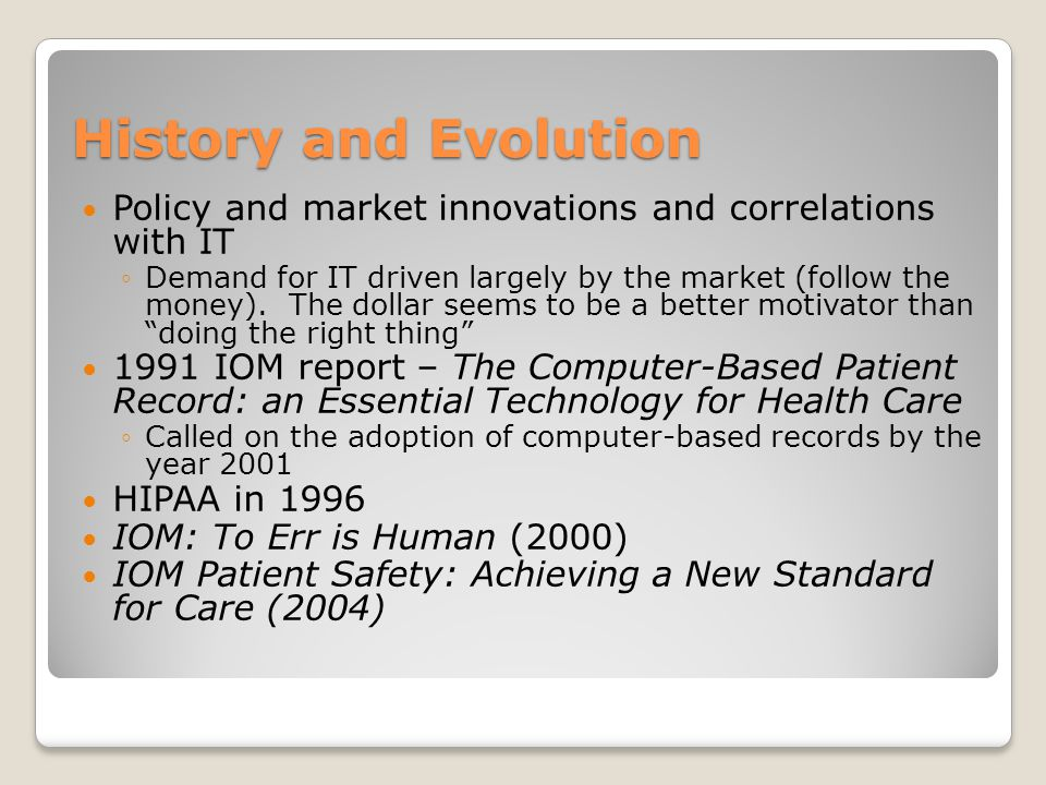 History and Evolution Policy and market innovations and correlations with IT.