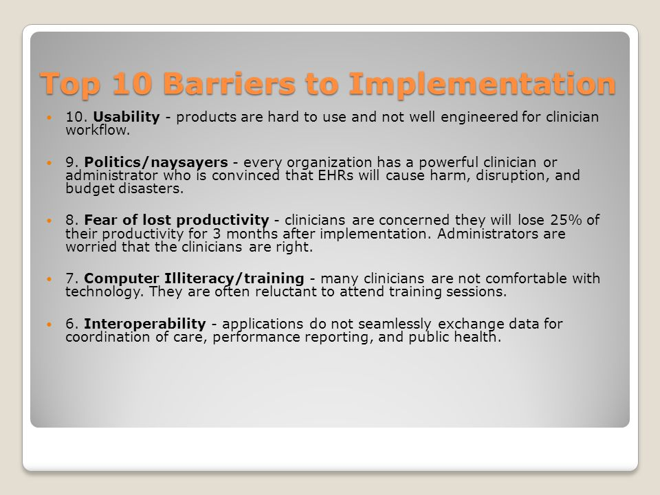 Top 10 Barriers to Implementation