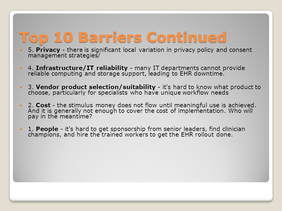 Top 10 Barriers Continued