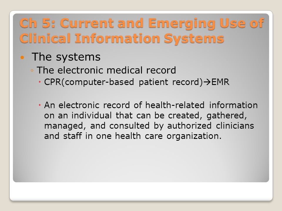 Ch 5: Current and Emerging Use of Clinical Information Systems