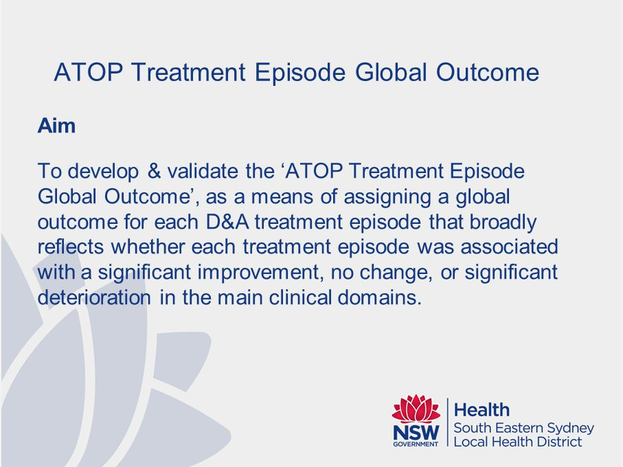 Proposed methodology ATOP Treatment Episode Global Outcome