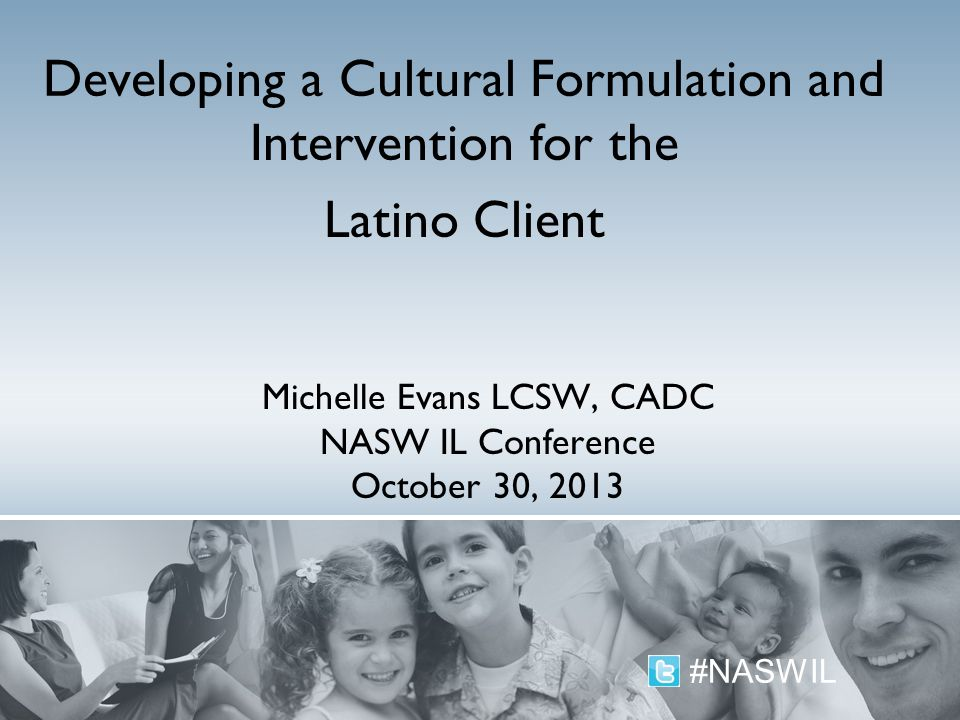 Michelle Evans LCSW, CADC NASW IL Conference October 30, 2013