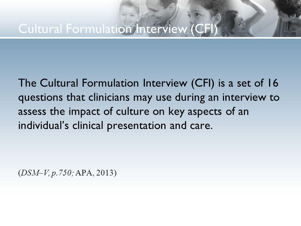 Cultural Formulation Interview (CFI)