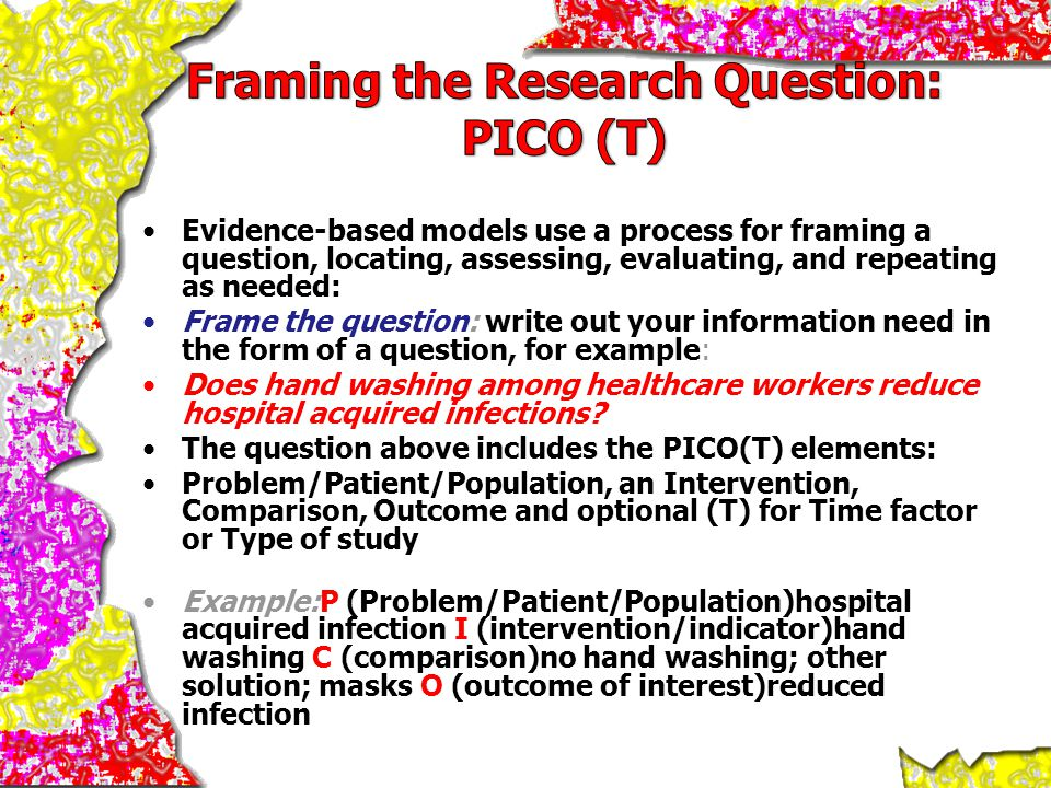Framing the Research Question: PICO (T)
