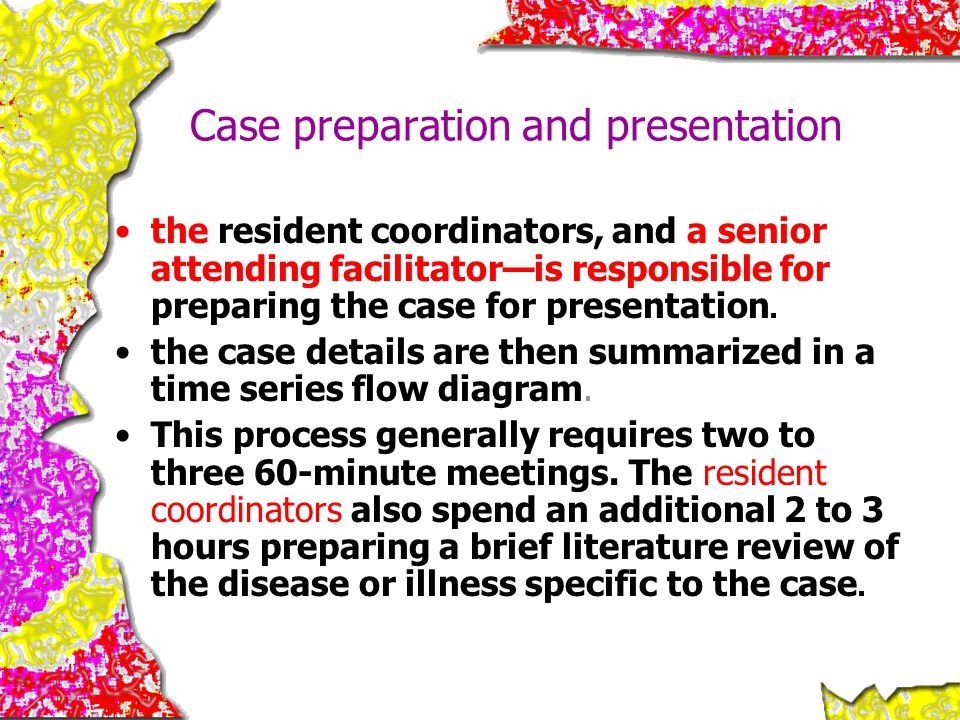 Case preparation and presentation