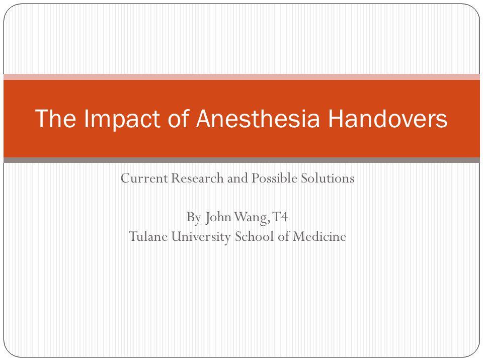 The Impact of Anesthesia Handovers