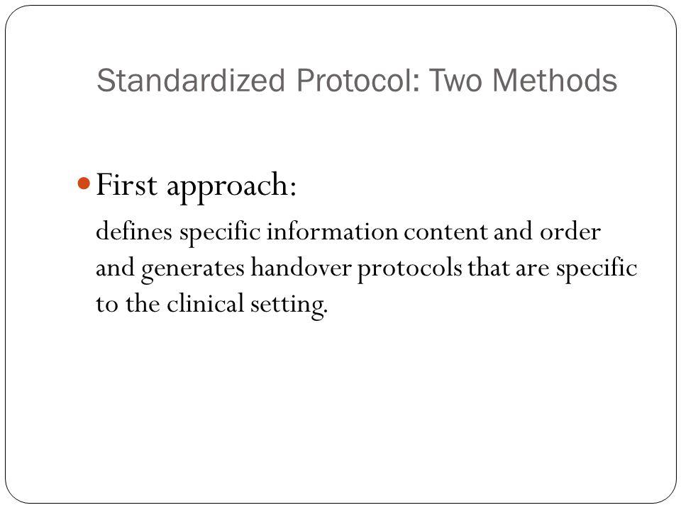 Standardized Protocol: Two Methods
