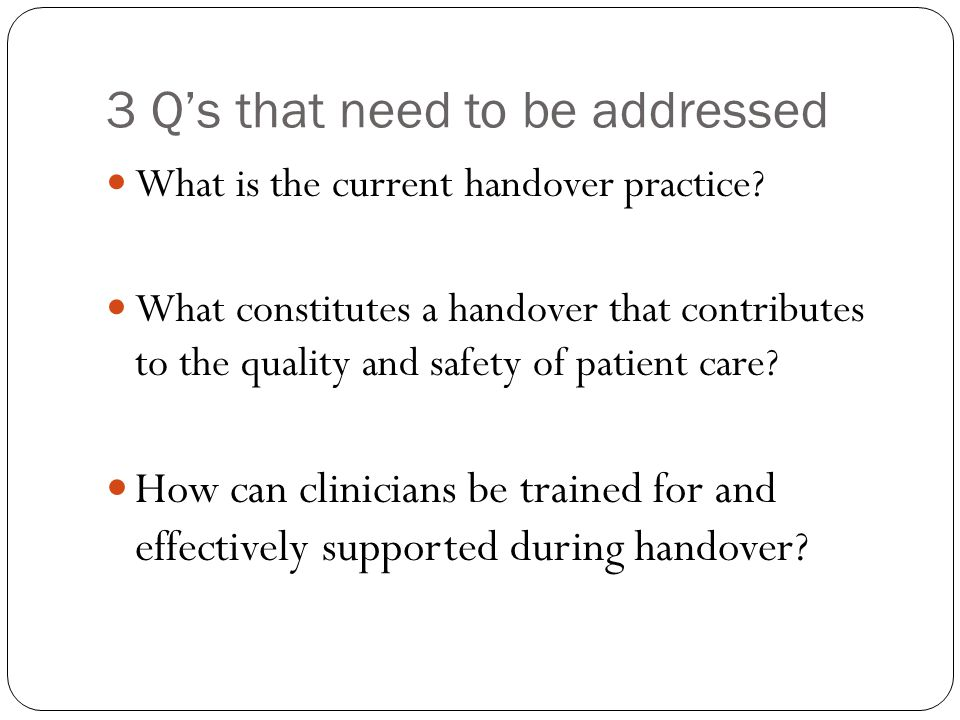 3 Q's that need to be addressed