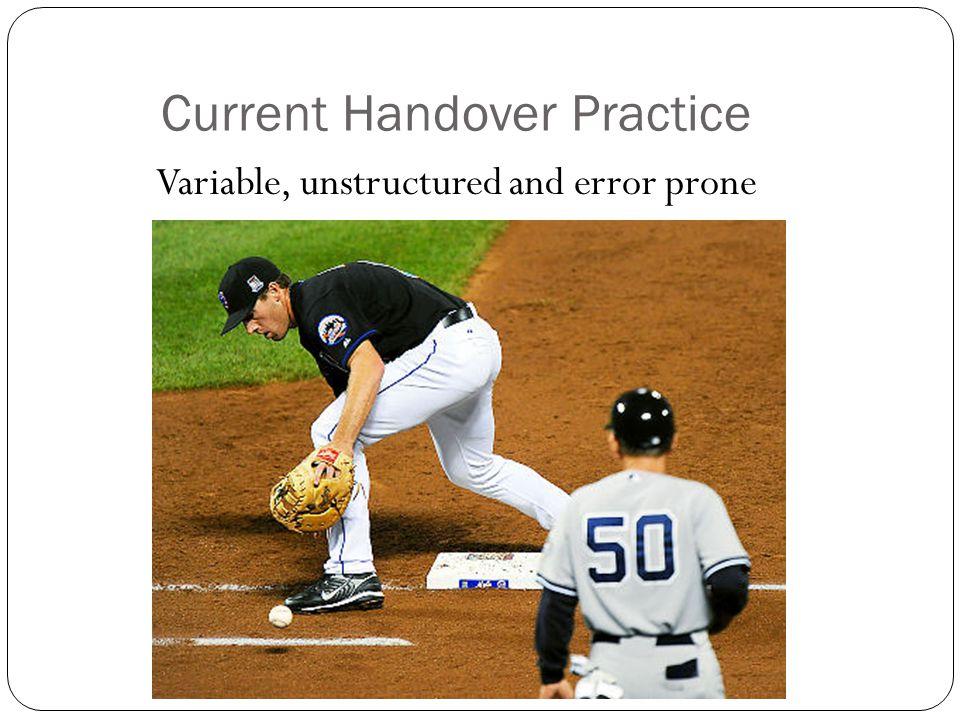 Current Handover Practice