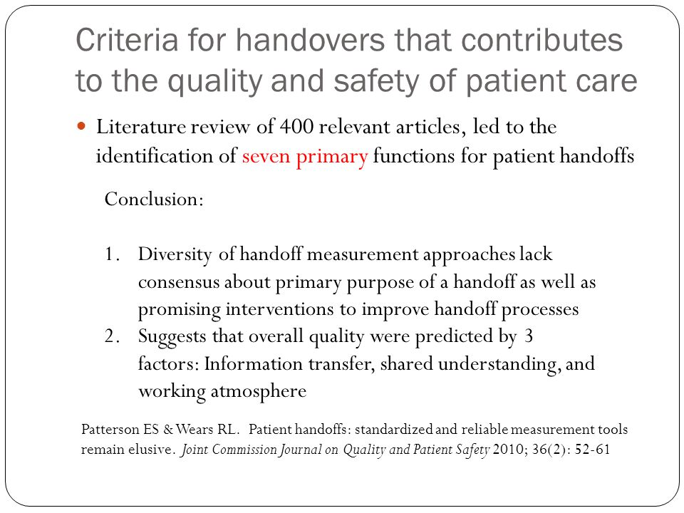 Criteria for handovers that contributes to the quality and safety of patient care