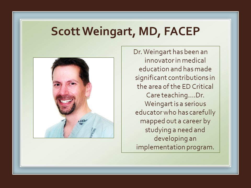 Scott Weingart, MD, FACEP