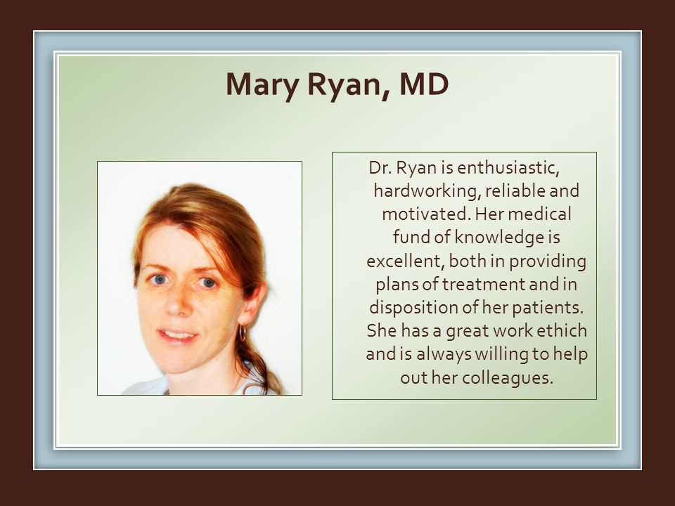 Mary Ryan, MD