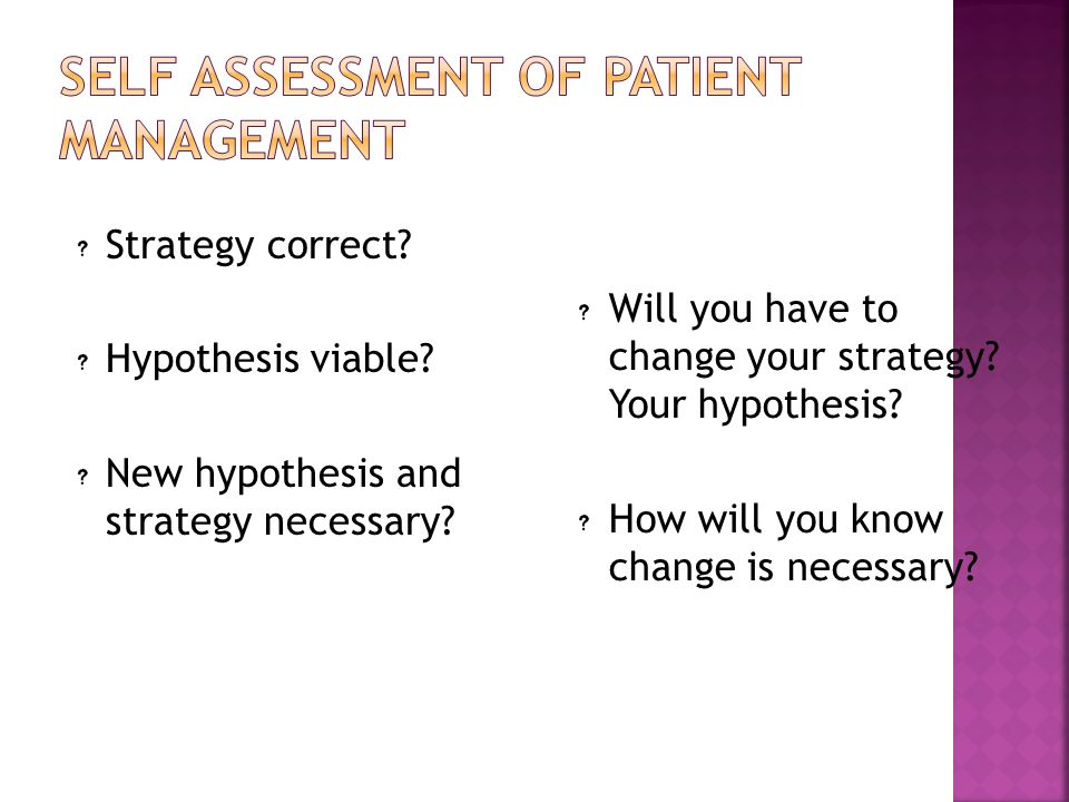 Self Assessment of Patient Management