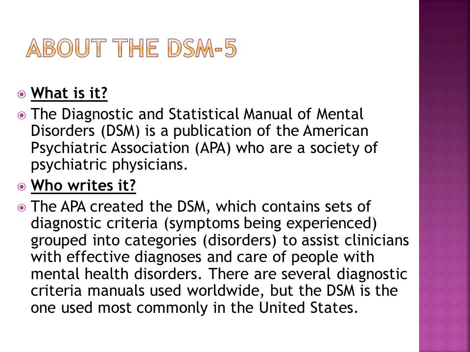 About the dsm-5 What is it