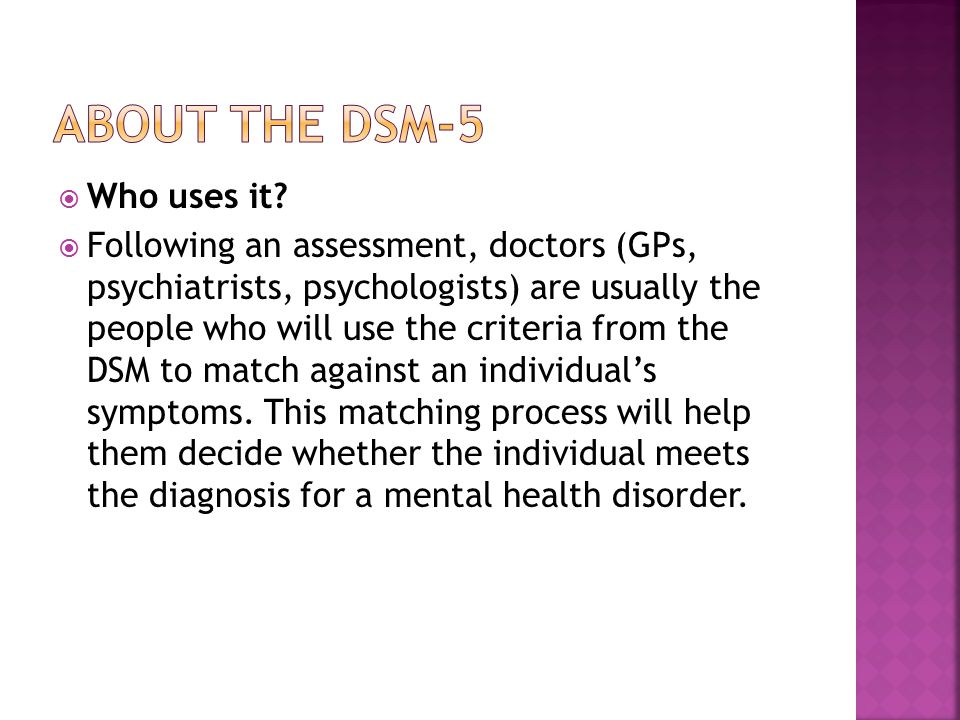 About the DSM-5 Who uses it
