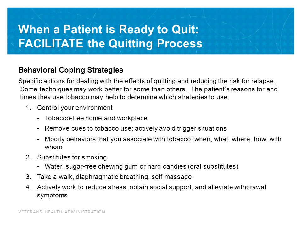 When a Patient is Ready to Quit: FACILITATE the Quitting Process