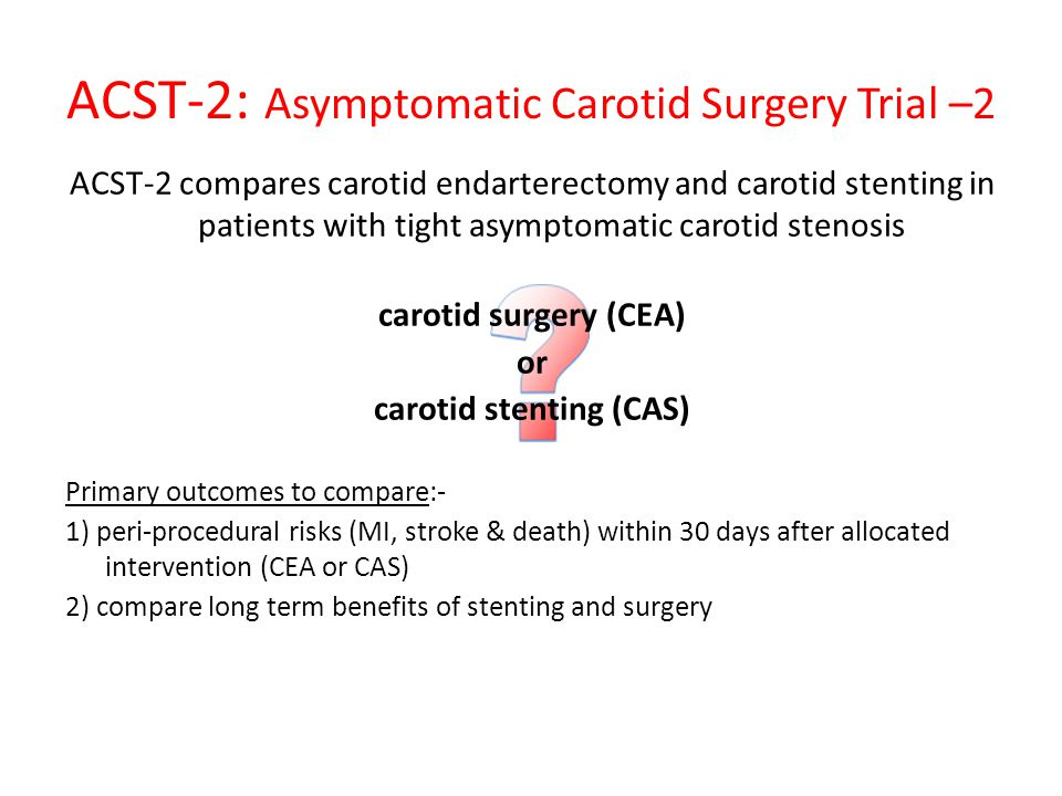ACST-2: Asymptomatic Carotid Surgery Trial –2