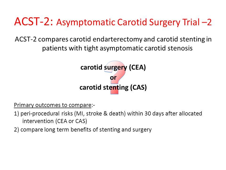 ACST-2: Asymptomatic Carotid Surgery Trial –2