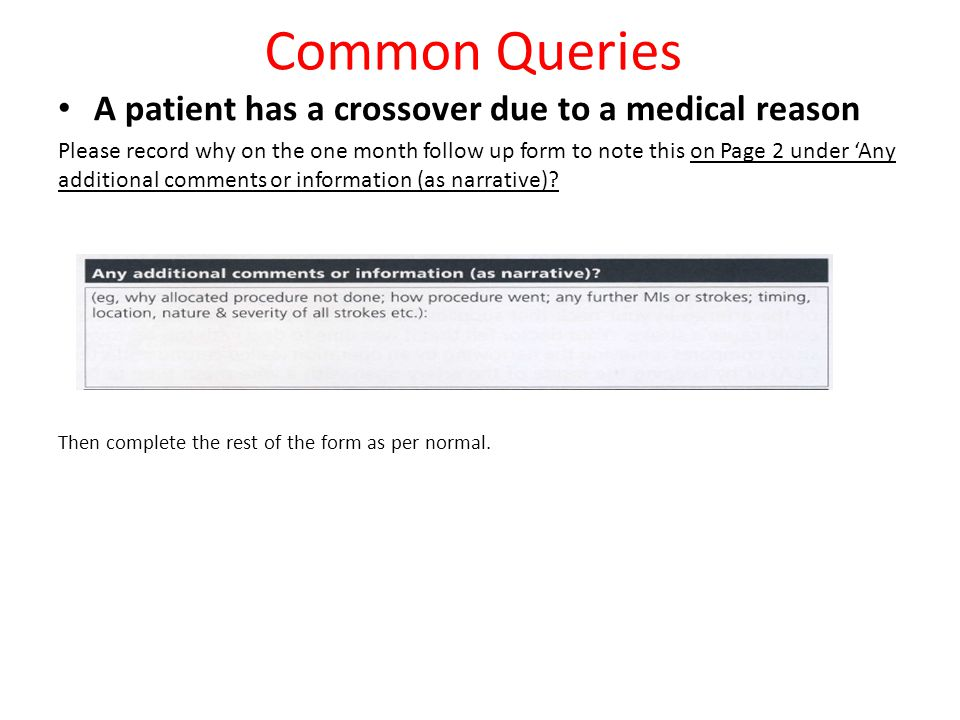 Common Queries A patient has a crossover due to a medical reason