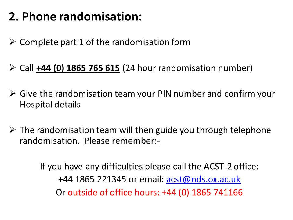 2. Phone randomisation: Complete part 1 of the randomisation form