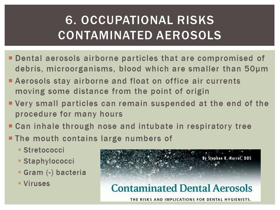 6. Occupational risks contaminated aerosols