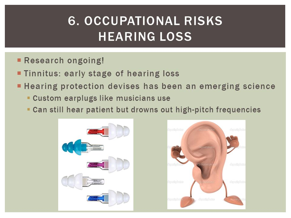 6. Occupational risks Hearing loss