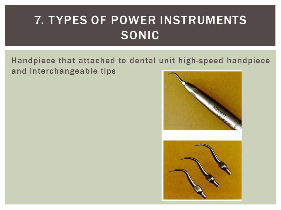 7. Types of power instruments sonic