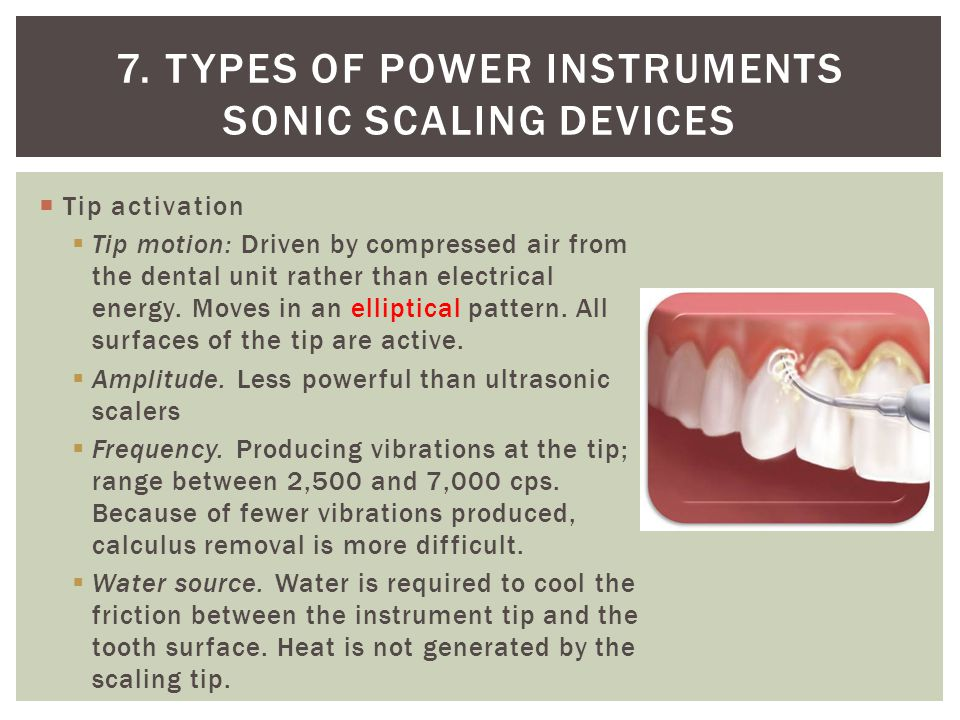 7. Types of power instruments Sonic Scaling Devices