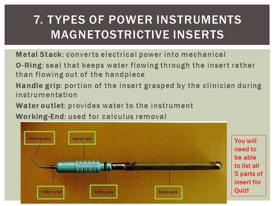 7. Types of power instruments Magnetostrictive Inserts
