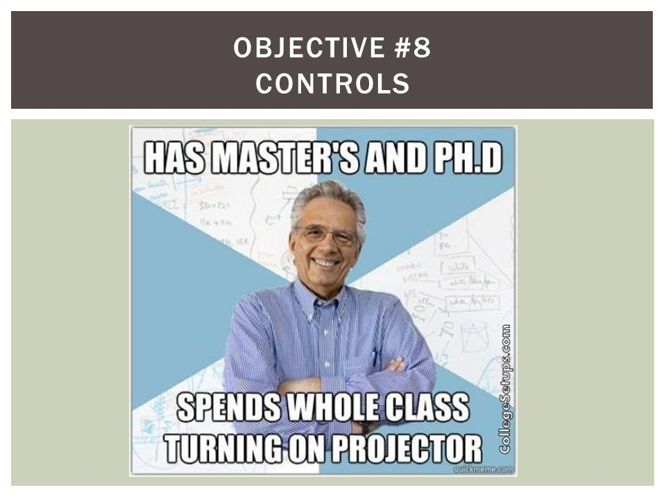 Objective #8 controls