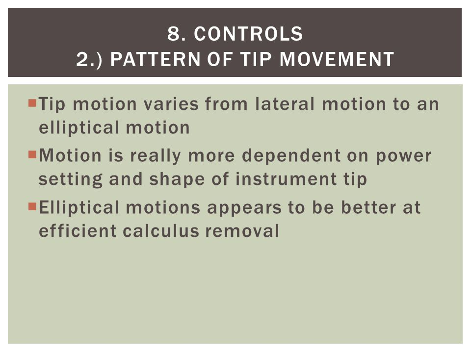 8. Controls 2.) Pattern of tip movement
