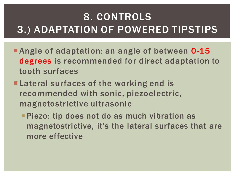 8. controls 3.) Adaptation of powered tipstips