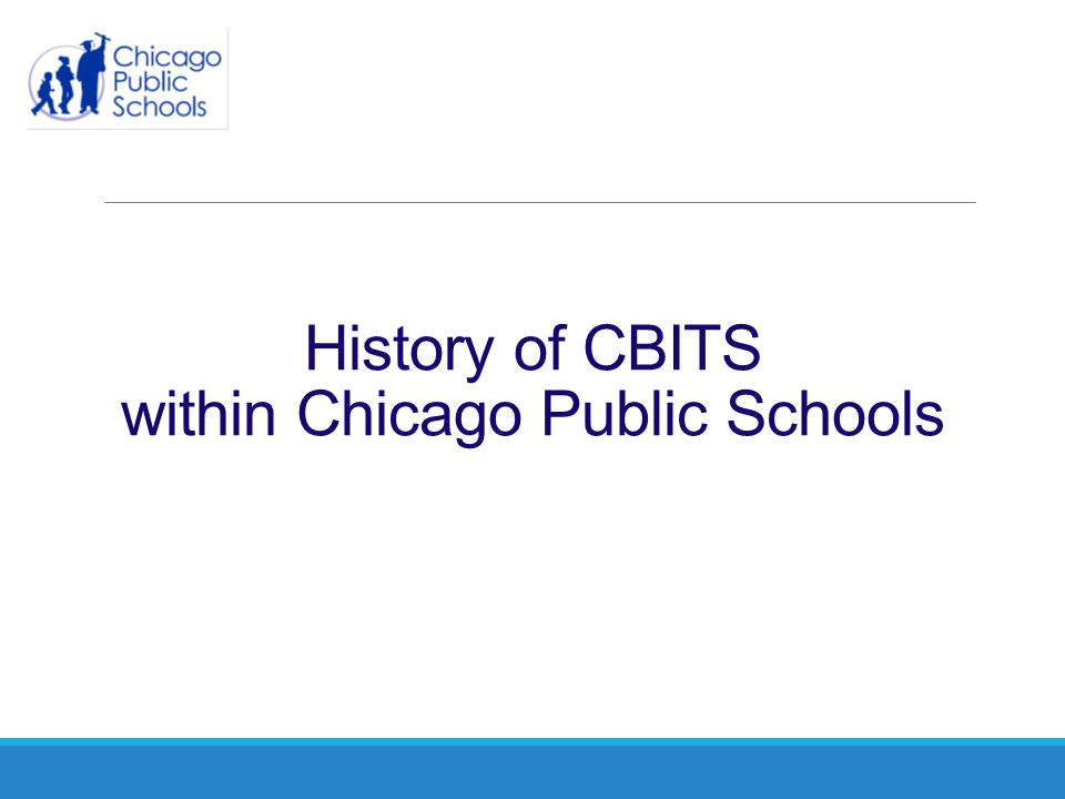 History of CBITS within Chicago Public Schools